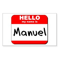 Hello my name is Manuel Rectangle Decal
