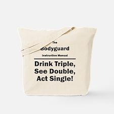 Bodyguard Tote Bag
