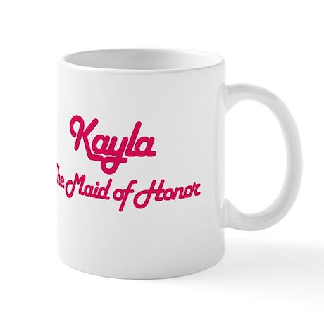 Kayla - Maid of Honor Mug