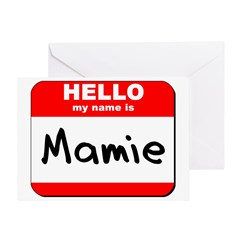 Hello my name is Mamie Greeting Card
