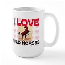 I Love Wild Horses Mug