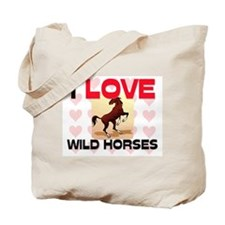 I Love Wild Horses Tote Bag