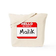 Hello my name is Malik Tote Bag