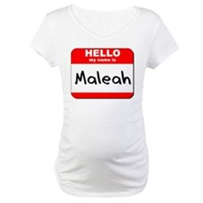 Hello my name is Maleah Shirt