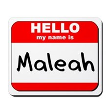 Hello my name is Maleah Mousepad