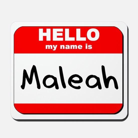 Hello my name is Maleah Mousepad
