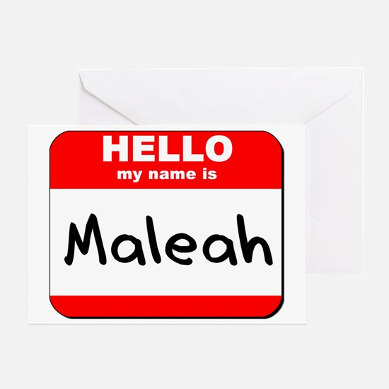 Hello my name is Maleah Greeting Card