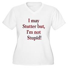 I May Stutter T-Shirt