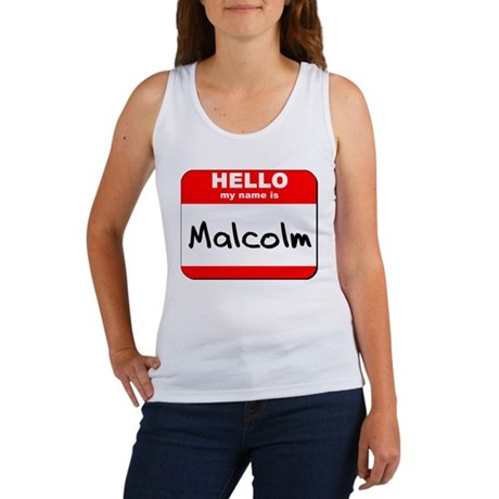 Hello my name is Malcolm Women's Tank Top