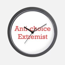 Anti-Choice Extremist Wall Clock