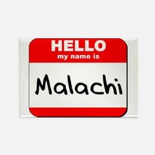 Hello my name is Malachi Rectangle Magnet