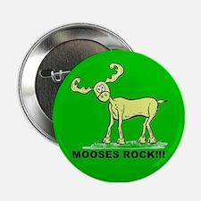 Green MOOSES ROCK Button