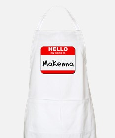 Hello my name is Makenna BBQ Apron