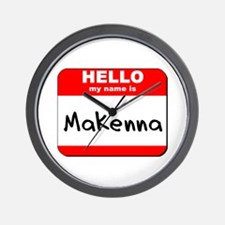 Hello my name is Makenna Wall Clock