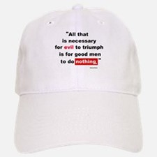 For Evil to Triumph Baseball Baseball Cap
