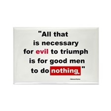 For Evil to Triumph Rectangle Magnet