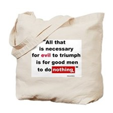 For Evil to Triumph Tote Bag
