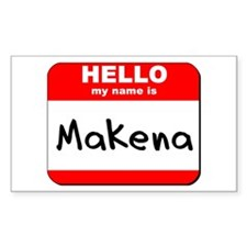 Hello my name is Makena Rectangle Decal