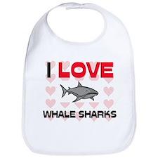 I Love Whale Sharks Bib