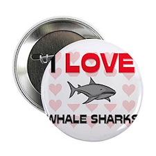 "I Love Whale Sharks 2.25"" Button"
