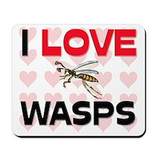 I Love Wasps Mousepad