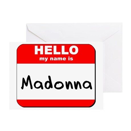 Hello my name is Madonna Greeting Card