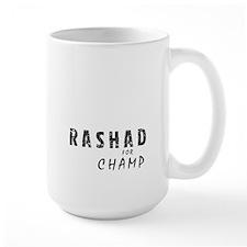 Rashad for Champ Mug
