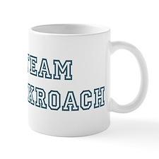 Team Cockroach Mug