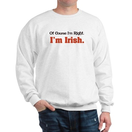 I'm Irish Sweatshirt