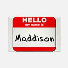 Hello my name is Maddison Rectangle Magnet