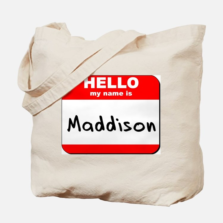 Hello my name is Maddison Tote Bag