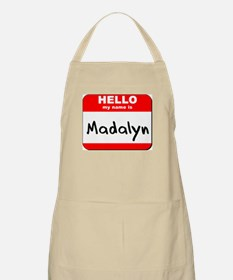 Hello my name is Madalyn BBQ Apron