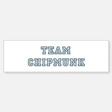 Team Chipmunk Bumper Bumper Bumper Sticker