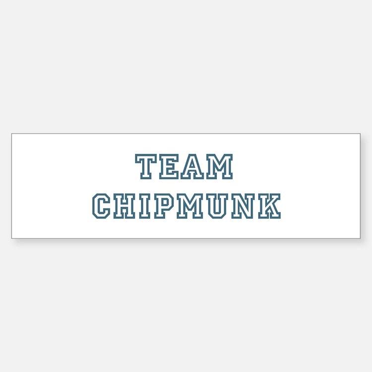 Team Chipmunk Bumper Bumper Bumper Sticker