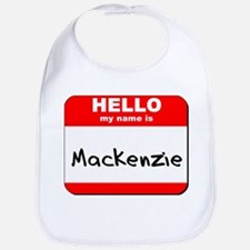 Hello my name is Mackenzie Bib