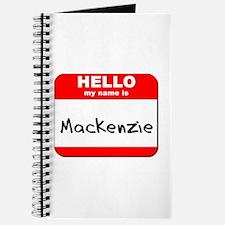 Hello my name is Mackenzie Journal