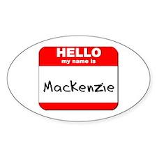 Hello my name is Mackenzie Oval Decal