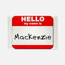 Hello my name is Mackenzie Rectangle Magnet