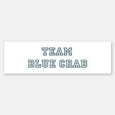 Team Blue Crab Bumper Bumper Bumper Sticker