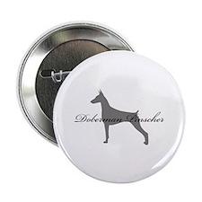 """Doberman Pinscher 2.25"""" Button"""