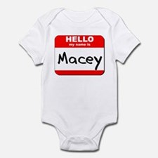 Hello my name is Macey Infant Bodysuit