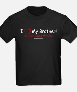 Brother Saved My Life T