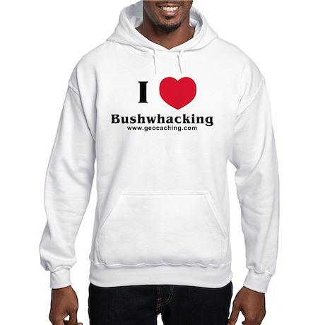 Mudinyeri's Bushwhacking Hooded Sweatshirt