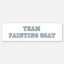 Team Fainting Goat Bumper Bumper Bumper Sticker