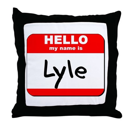 Hello my name is Lyle Throw Pillow
