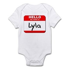 Hello my name is Lyla Infant Bodysuit