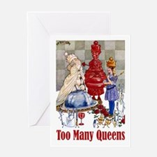 ALICE: TOO MANY QUEENS Greeting Card