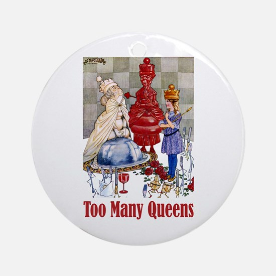 ALICE: TOO MANY QUEENS Ornament (Round)