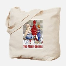 ALICE: TOO MANY QUEENS Tote Bag