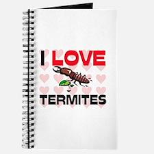I Love Termites Journal